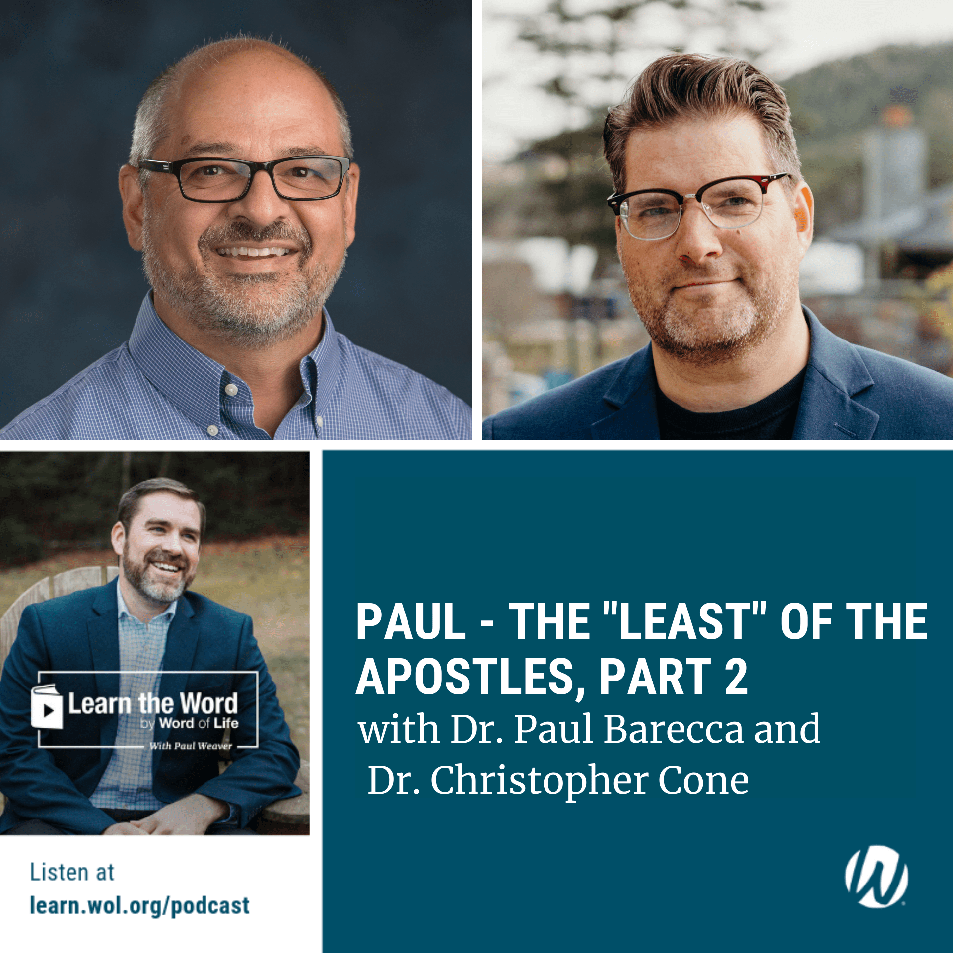 "LTW148 - Paul: The ""Least"" of the Apostles, Part 2 with Dr. Paul Barecca and Dr. Christopher Cone podcast cover art"