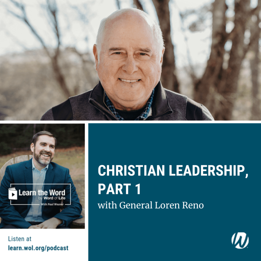 LTW153 - Christian Leadership – Part 1 - General Loren Reno podcast cover art
