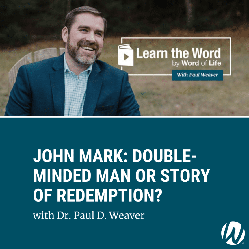 LTW151 - John Mark: Double-Minded Man or Story of Redemption? Podcast cover art