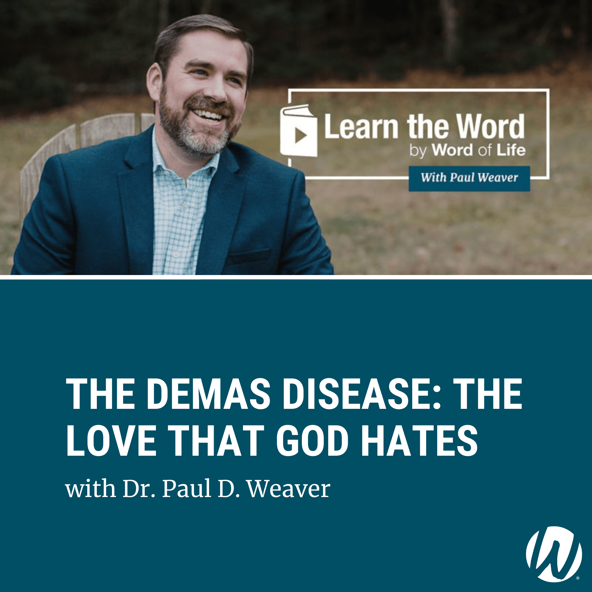 LTW151 - The Demas Disease: The Love that God Hates podcast cover art