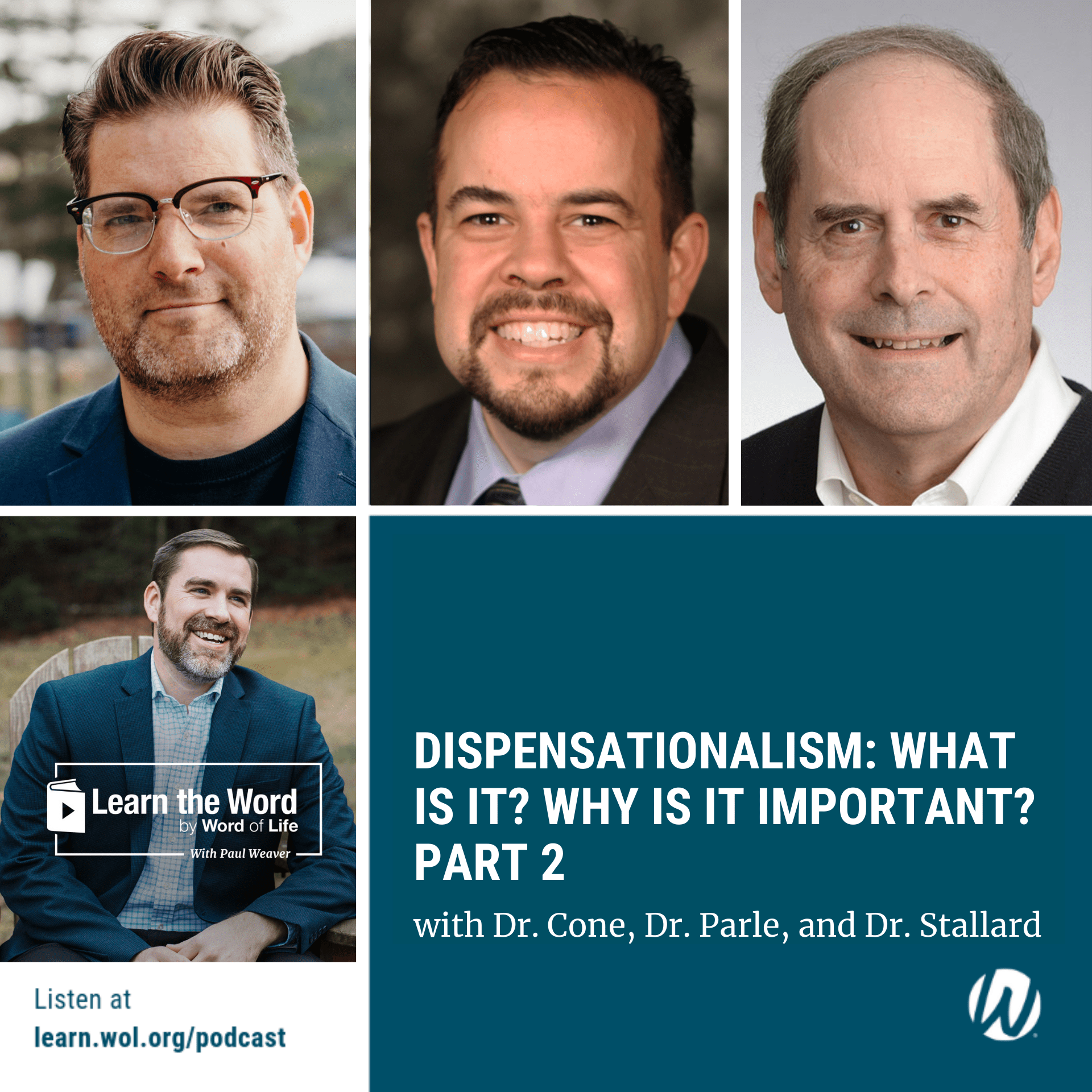 Title LTW162 - Dispensationalism: What is it? Why is it important? - Part 2 with Dr. Cone, Dr. Parle, and Dr. Stallard