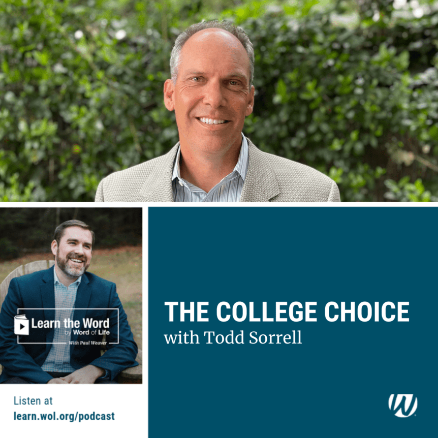 LTW168 - The College Choice - with Todd Sorrell