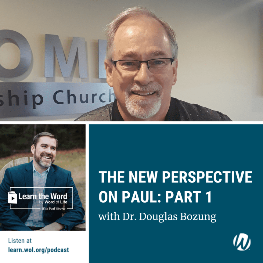 LTW172 - The New Perspective on Paul: Part 1 - with Dr. Douglas Bozung