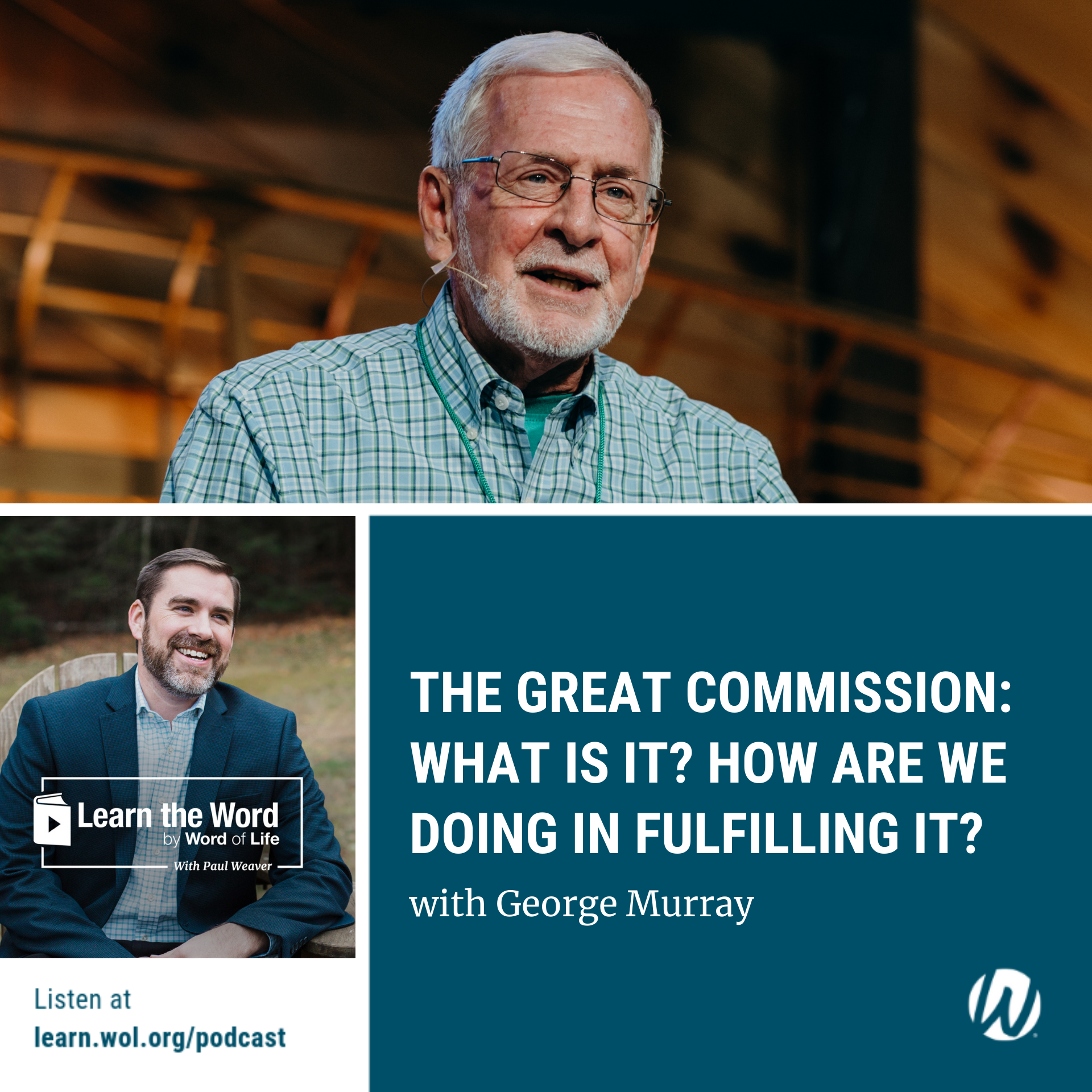 LTW180 - The Great Commission: What Is It? How Are We Doing in Fulfilling It?