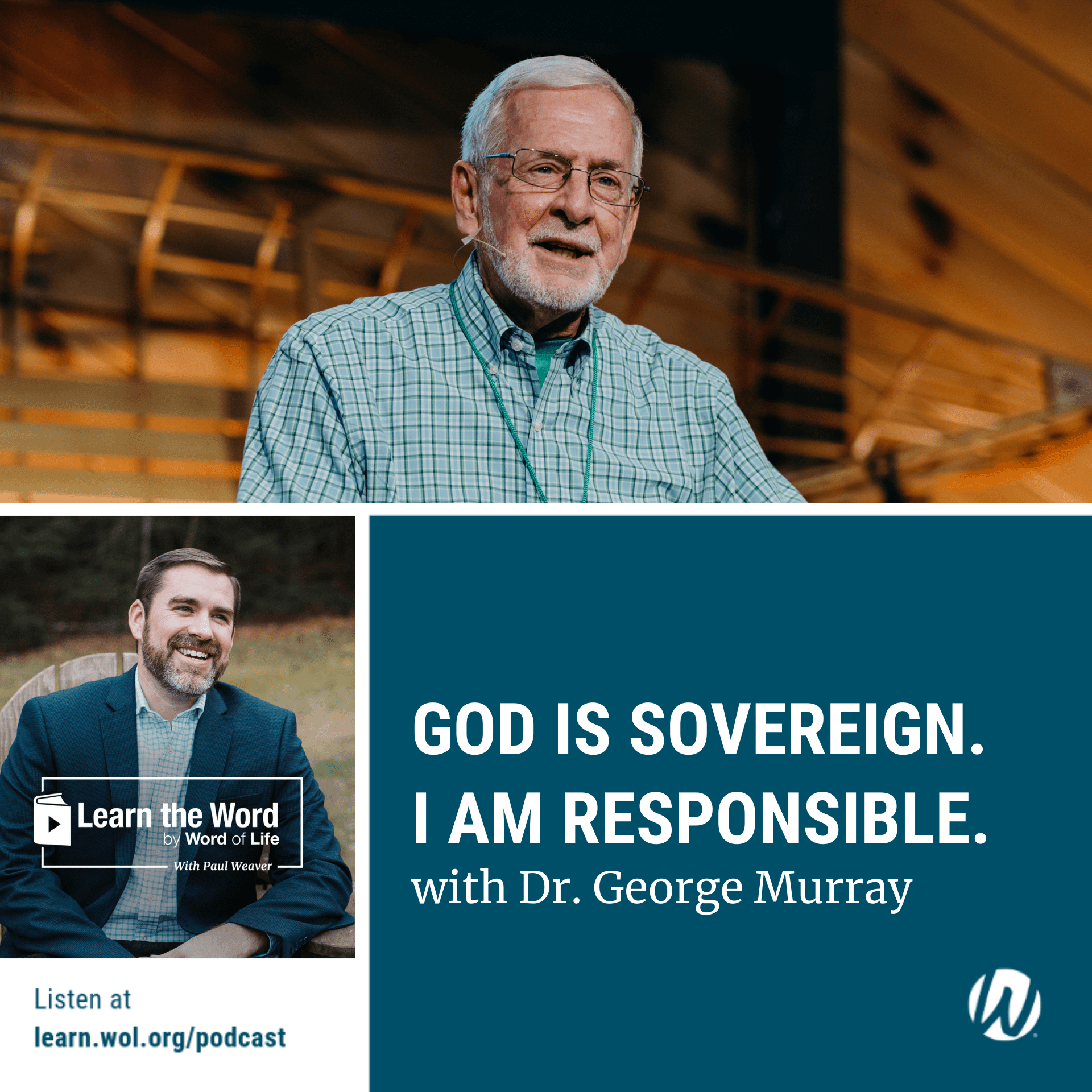 LTW192 - God is soverign. I am Responsible - with Dr. George Murray (1)