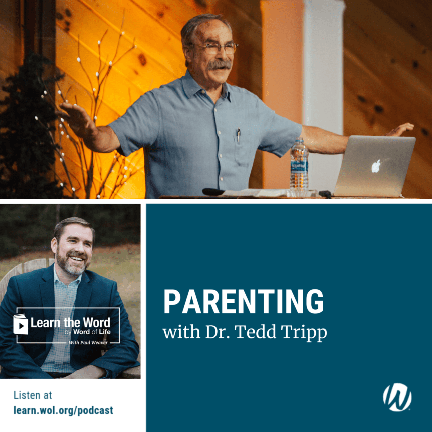 Parenting - with Dr. Tedd Tripp
